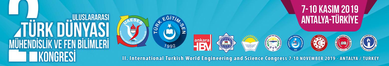 2. Uluslararası Türk Dünyası Mühendislik ve Fen Bilimleri Kongresi