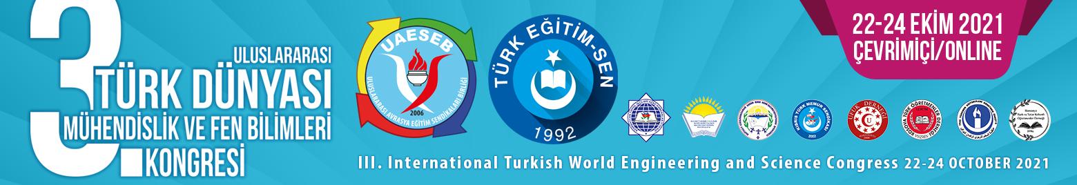 3. Uluslararası Türk Dünyası Mühendislik ve Fen Bilimleri Kongresi