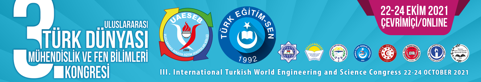 3rd International Turkish World Engineering and Natural Science Congress