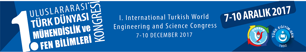 The Congress of International Turkish World Engineering and Science